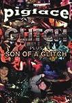 PIGFACE - GLITCH & SON OF A GLITCH