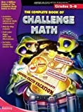 The Complete Book of Challenge Math