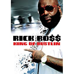 Ross, Rick - King Of Hustlin: Rick Ross