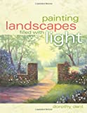 Painting Landscapes Filled with Light