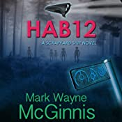 HAB 12: A Scrapyard Ship Novel | [Mark Wayne McGinnis]