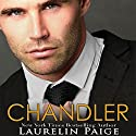 Chandler: A Fixed Trilogy Spinoff Audiobook by Laurelin Paige Narrated by Joe Arden