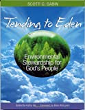 img - for Tending to Eden: Environmental Stewardship for God's People book / textbook / text book