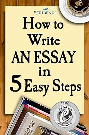 Admission essay writing 5 steps