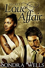 Secret Love Affair (BWWM Interracial Romance)
