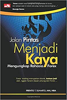Jalan Pintas Menjadi Kaya (Indonesian Edition)