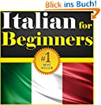 Italian For Beginners: Your Guide To...