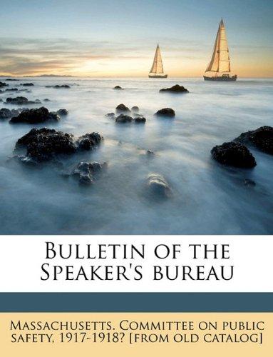 Bulletin Of The Speaker'S Bureau