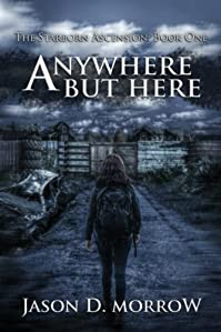 (FREE on 7/10) Anywhere But Here by Jason D. Morrow - http://eBooksHabit.com