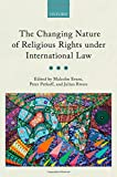 img - for The Changing Nature of Religious Rights under International Law book / textbook / text book
