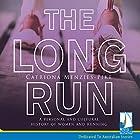 The Long Run Hörbuch von Catriona Menzies-Pike Gesprochen von: Zehra Jane Naqvi