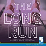 The Long Run | Catriona Menzies-Pike