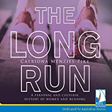 The Long Run Audiobook by Catriona Menzies-Pike Narrated by Zehra Jane Naqvi