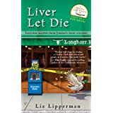 Liver Let Die (A Clueless Cook Mystery) ~ Liz Lipperman