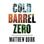 Cold Barrel Zero | Matthew Quirk
