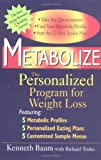 img - for Metabolize: The Personalized Program for Weight Loss book / textbook / text book