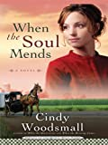 When the Soul Mends: Sisters Of The Quilt