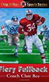 Fiery Fullback (Chip Hilton Sports Series #24)