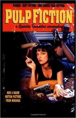Pulp Fiction: A Quentin Tarantino Screenplay written by Quentin Tarantino