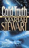 Cold Truth: A Novel