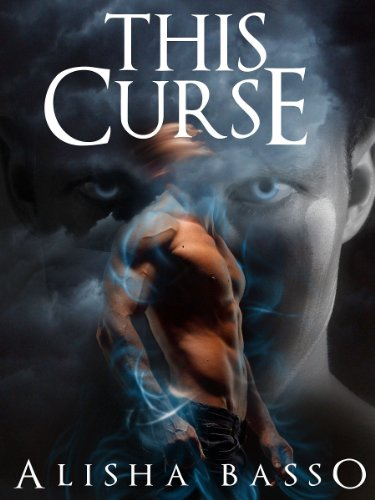 This Curse: (The Grace Allen Series Book 2 Paranormal Romance) by Alisha Basso