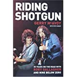 "Riding Shotgun: 35 Years on the Road with Rory Gallagher and ""Nine Below Zero""by Gerry McAvoy"