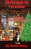 Christmas in Paradise (Tj Jensen Paradise Lake Mystery) (Volume 4)