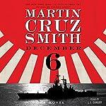 December 6: A Novel | Martin Cruz Smith