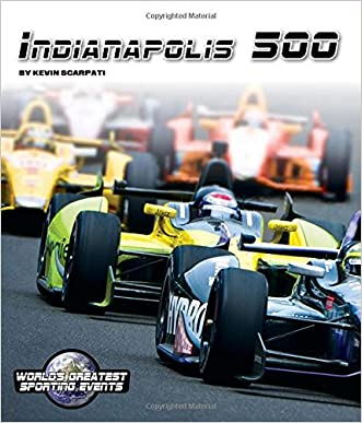 Indianapolis 500 (World's Greatest Sporting Events)