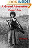 A Grand Adventure: Wisdom's Price