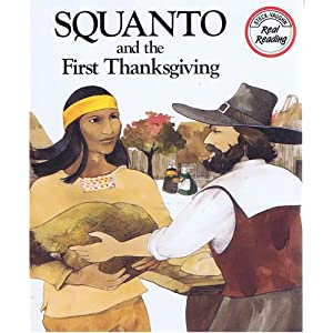 Squanto and the First Thanksgiving (Real Reading)