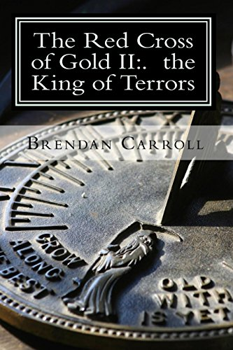 The Red Cross Of Gold Ii:. The King Of Terrors: The Assassin Chronicles (Volume 2)