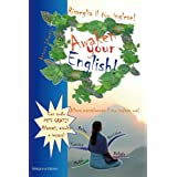 Risveglia il tuo inglese! Awaken Your English!di Antonio Libertino
