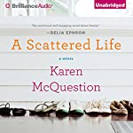 A Scattered Life | Karen McQuestion