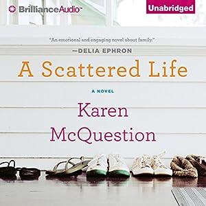 A Scattered Life | [Karen McQuestion]