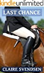 Last Chance (Show Jumping Dreams ~ Bo...