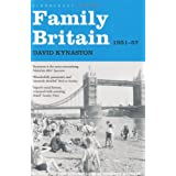 Family Britain, 1951-1957 (Tales of a New Jerusalem)by David Kynaston
