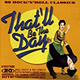Various Artists That'll Be The Day - 20 Rock 'N' Roll Classics