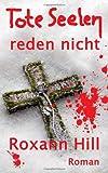 Tote Seelen reden nicht: Der dritte Fall für Steinbach und Wagner