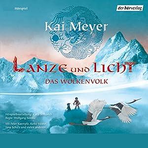 Lanze und Licht (Das Wolkenvolk 2) Hörspiel