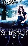 Seelenraub: Riley Blackthorne - Die D�monenf�ngerin 2 (German Edition)