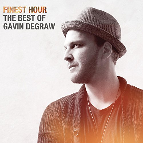 Gavin Degraw - Finest Hour The Best Of Gavin Degraw - Zortam Music