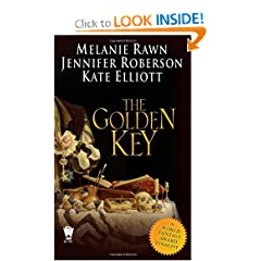 The Golden Key by Melanie Rawn,&#32;Jennifer Roberson and Kate Elliott