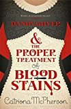 Dandy Gilver and the Proper Treatment of Bloodstains (Dandy Gilver Murder Mystery 5)