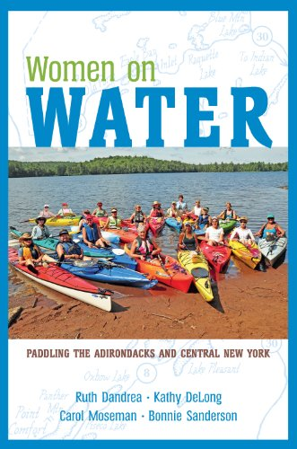 Women on Water: Paddling the Adirondacks and Central New York