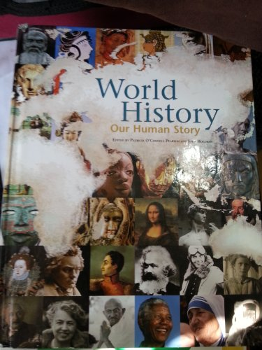 World History: Our Human Story