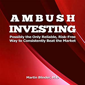 Ambush Investing | [Martin Blinder]