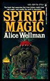 Spirit magic (A Berkley Medallion book)