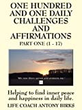 101 Daily Challenges and Affirmations - Part One
