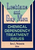 img - for Lesbians and Gay Men: Chemical Dependency Treatment Issues: 1st (First) Edition book / textbook / text book